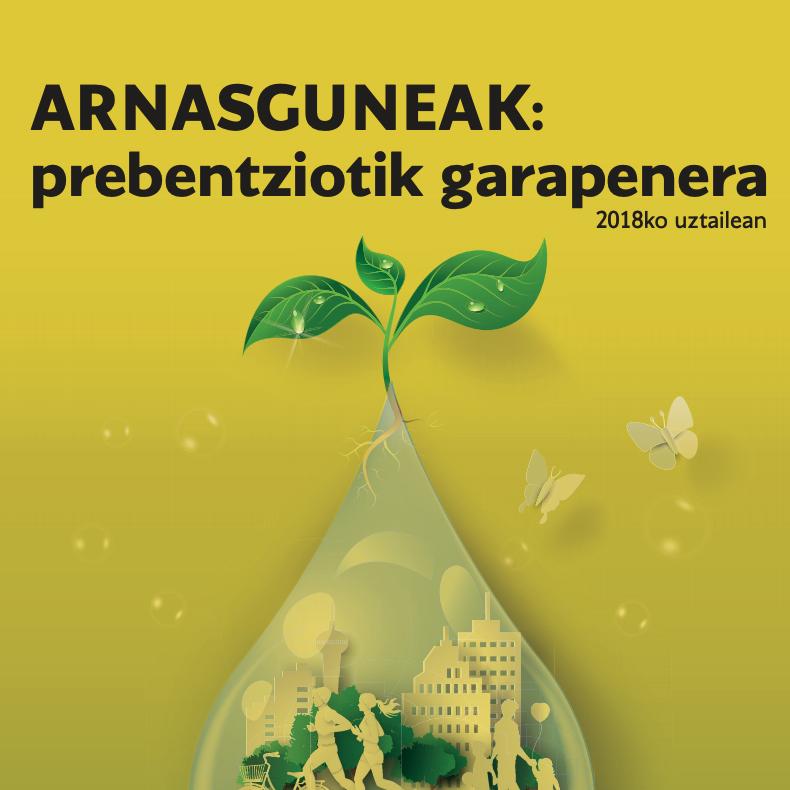 Arnasguneak Prebentziotik garapenera (2018)