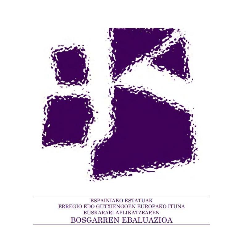 Erregio edo Gutxiengoen Hizkuntzen Ituna Espainiako Estatuan aplikatzeari buruzko bosgarren ebaluazioa (2018)