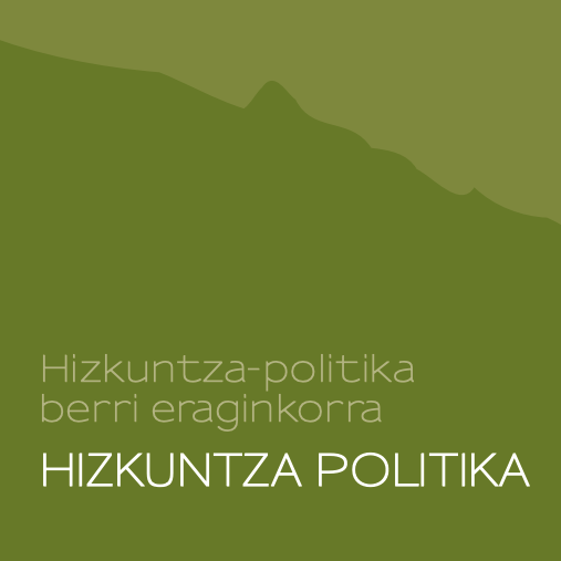 HIZKUNTZA-POLITIKA-BERRI-ERAGINKORRA