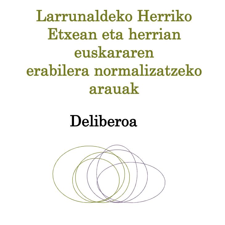 Herriko Etxean eta herrian euskararen erabilera normalizatzeko arauak, deliberoa (2008)