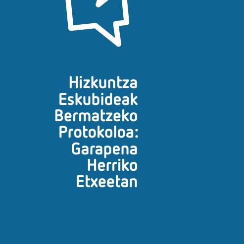 Hizkuntza Eskubideak Bermatzeko Protokoloa Garapena Herriko Etxeetan (2020)