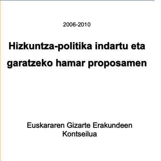 Hizkuntza-politika indartu eta garatzeko hamar proposamen (2005)