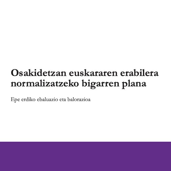 Osakidetzan euskararen erabilera normalizatzeko bigarren planaren epe erdiko ebaluazioa (2017)